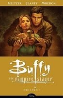Buffy the Vampire Slayer Season 8, Volume 7: Twilight - Collected Edition