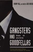 Gangsters And Goodfellas: Wiseguys...and Life on the Run