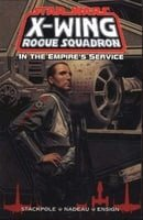 X-Wing Rogue Squadron: In the Empire's Service (Star Wars)