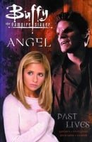 Buffy the Vampire Slayer: Past Lives
