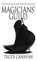 The Magicians' Guild: Book 1 of the Black Magician: Black Magician Trilogy, Book 1