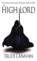 The High Lord: The Black Magician Trilogy Book Three