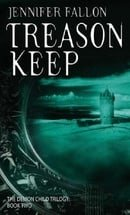 Treason Keep: The Demon Child Trilogy