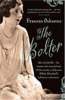 The Bolter: Idina Sackville - The Woman Who Scandalised 1920s Society and Became White Mischief's In
