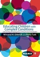 Educating Children with Complex Conditions: Understanding Overlapping & Co-existing Developmental Di