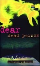 Dear Dead Person (High Risk)