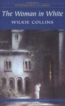 The Woman in White (Wordsworth Classics)