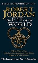 The Eye Of The World: Wheel of Time: Book 1