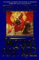 Wizard's First Rule: Book 1: The Sword Of Truth Series: Wizard's First Rule Bk.1