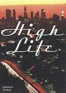 High Life (Little House on the Bowery)