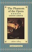The Phantom of the Opera (Collector's Library)