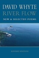 River Flow: New & Selected Poems (Revised Paperback)