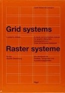 Grid Systems in Graphic Design: A Visual Communication Manual for Graphic Designers, Typographers an