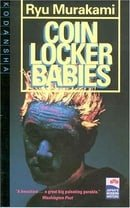 Coin Locker Babies (Japan's Modern Writers)