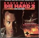 Die Hard 2: Die Harder (Original Motion Picture Soundtrack)