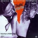 Fatal Attraction: Original Motion Picture Soundtrack