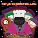 Chef Aid: The South Park Album (Television Compilation)