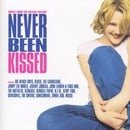 Never Been Kissed: Music From The Motion Picture