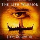 The 13th Warrior: Original Motion Picture Soundtrack