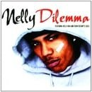 Dilemma (incl. 3 versions/video, 2002, feat. Kelly Rowland)