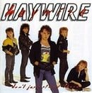Haywire/ Don't Just Stand There