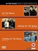 On The Buses/Mutiny On The Buses/Holiday On The Buses [1972]