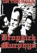 Dropkick Murphys: On the Road With the Dropkick Murphys