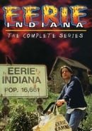Eerie, Indiana - The Complete Series