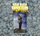 God Bless Tiny Tim: the Complete Reprise Studio Masters and More