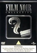 Film Noir Collection - The Killers / Double Indemnity / The Big Steal / Crossfire / Out Of The Past