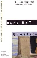 Dark Sky Question (Barnard New Women Poets Series)