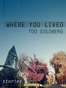 Where You Lived: Stories
