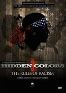 Hidden Colors 3:The Rules Of Racism