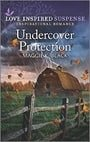 Undercover Protection (Love Inspired Suspense)