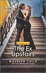The Ex Upstairs: A second chance romance (Dynasties: The Carey Center, 1)