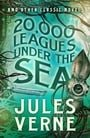 20,000 Leagues Under the Sea and Other Classic Novels (Fall River Classics)