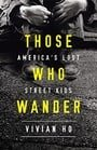 Those Who Wander: America