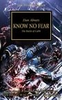 Know No Fear: The Battle of Calth (Horus Heresy)