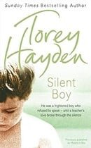 Silent Boy: He Was a Frightened Boy Who Refused to Speak- Until a Teacher's Love Broke Through the S