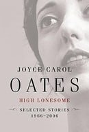 High Lonesome: Stories 1966-2006