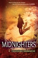 Touching Darkness (Midnighters, Book 2)