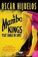 Mambo Kings Play Songs of Love, The tie-in: A Novel (P.S.)