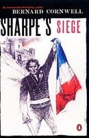 Sharpe's Siege: Richard Sharpe and the Winter Campaign, 1814 (#20)
