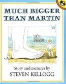 Much Bigger Than Martin (A Pied Piper Book)