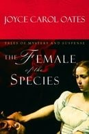 The Female of the Species: Tales of Mystery and Suspense
