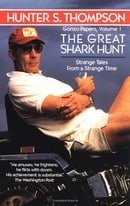 Great Shark Hunt (Gonzo Papers)