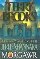 Morgawr (The Voyage of the Jerle Shannara, Book 3)