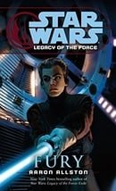 Star Wars: Legacy of the Force 7 - Fury
