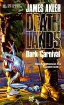 Dark Carnival (Deathlands)