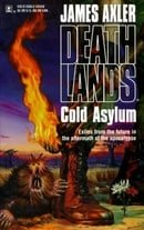 Cold Asylum  Deathlands #20